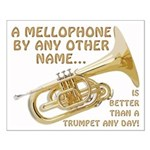 A Mellophone By Any Other Name Small Poster