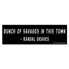 Clerks Bunch of Savages Bumper Bumper Sticker