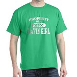 Property of a Latin Girl T-Shirt