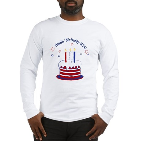 Happy Birthday USA Long Sleeve T-Shirt