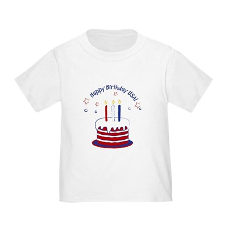 Happy Birthday USA Toddler T-Shirt
