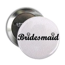Bridesmaid (black) Button