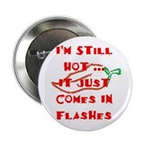 "Hot Flash 2.25"" Button (100 pack)"
