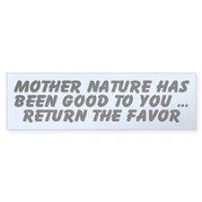 MOTHER NATURE Bumper Bumper Sticker
