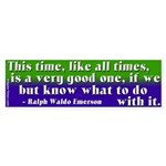 Seize the Moment Emerson Bumper Sticker