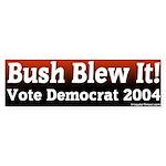 Bush Blew Vote Democrat Bumper Sticker