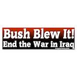 Bush Blew it In Iraq Bumper Sticker