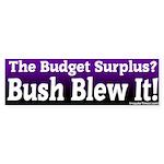 Budget Surplus Blew It Bumper Sticker