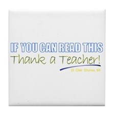 """Thank a Teacher"" Tile Coaster"