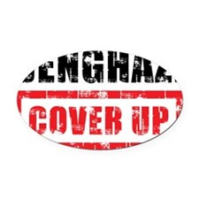 Benghazi Cover Up Oval Car Magnet