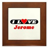 I Love Jerome Framed Tile