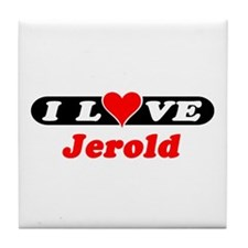 I Love Jerold Tile Coaster