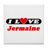 I Love Jermaine Tile Coaster
