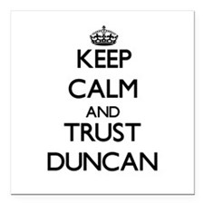 "Keep Calm and TRUST Duncan Square Car Magnet 3"" x"