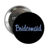 "Bridesmaid - Blue 2.25"" Button (10 pack)"