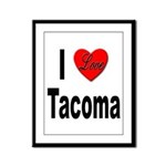 I Love Tacoma Framed Panel Print