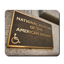 Sign on National Museum of the American  Mousepad