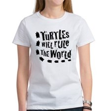 Women's Turtles Will Rule The World T-Shirt
