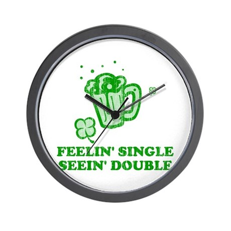 Feelin' Single Seein' Double Wall Clock