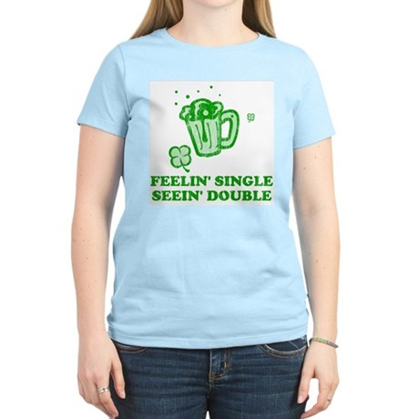 Feelin' Single Seein' Double Womens Light T-Shirt