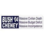 Bush: Massive Incompetence (sticker)