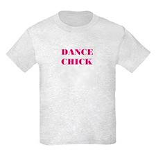 """NEW! """"DANCE CHICK"""" T-Shirt"""
