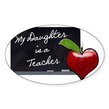 My Daughter is a Teacher Decal