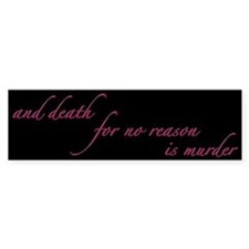 Death For No Reason Bumper Car Sticker
