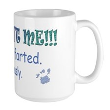 the dog farted Mug