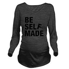 Be Self Made Long Sleeve Maternity T-Shirt