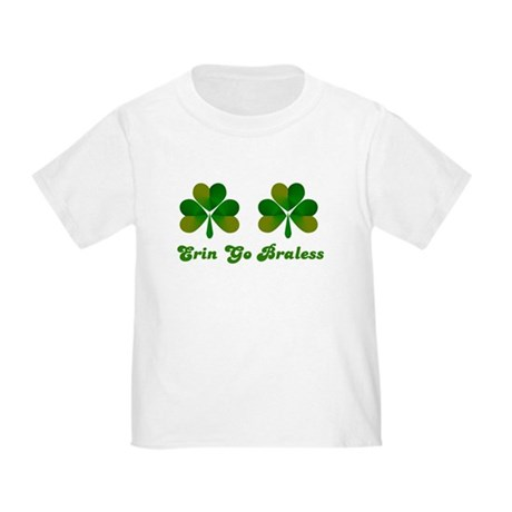 Erin Go Braless Toddler T-Shirt