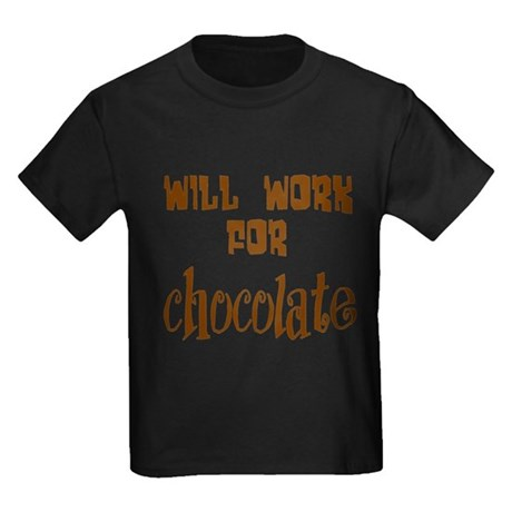 Work for Chocolate Kids Dark T-Shirt