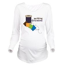 Quilting Grandma Long Sleeve Maternity T-Shirt