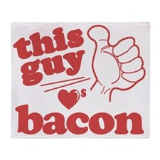 Guy Loves Bacon Throw Blanket