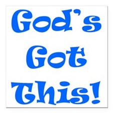"Gods Got This B Square Car Magnet 3"" x 3"""