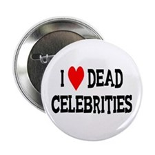 "Dead Celebrities 2.25"" Button (10 pack)"