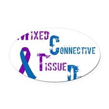 Mixed Connective Tissue Disease Oval Car Magnet