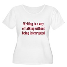 Writing Is.. T-Shirt