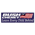 Bush-Cheney: Leave Every Child Behind