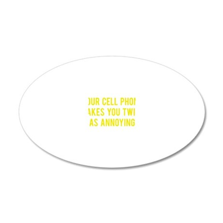 cellPhoneAnnoying1E 20x12 Oval Wall Decal