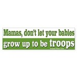 Mamas, Don't Let Your Babies... (sticker)
