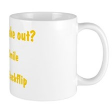 Wanna make out Small Mug