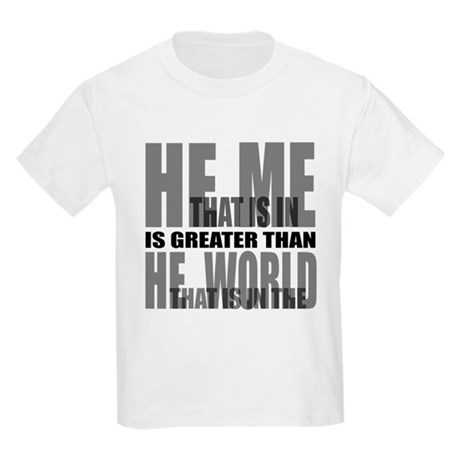 He is Greater Kids Light T-Shirt