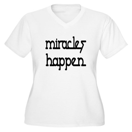 Miracles Happen Women's Plus Size V-Neck T-Shirt