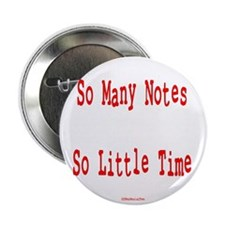 "So Many Notes 2.25"" Button"