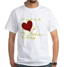 I Want To Be Loved By Silas Clay Shirt