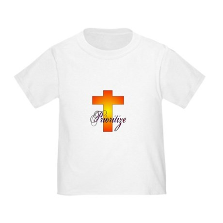 Prioritize Cross Toddler T-Shirt