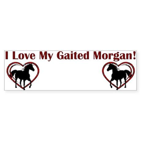 I Love My Gaited Morgan horse bumper sticker