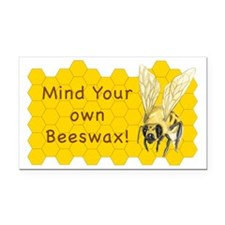 Mind Your Own Beeswax! Rectangle Car Magnet