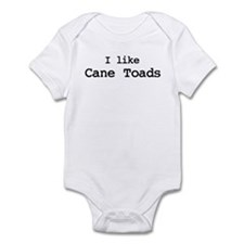 I like Cane Toads Infant Bodysuit